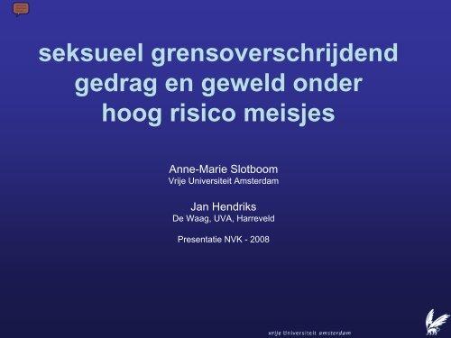 Seksueel grensoverschrijdend gedrag en geweld onder hoog risico ...