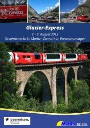 Glacier-Express 2. - 5. August 2012 Gesamtstrecke St. Moritz