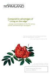 "Comparative advantages of "" Living on the edge"" - Regionförbundet ..."