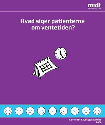 Hvad siger patienterne om ventetiden? - Region Midtjylland