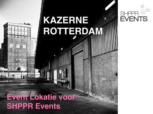 KAZERNE ROTTERDAM - Gemeente Rotterdam