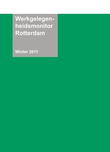 Werkgelegen- heidsmonitor Rotterdam - Gemeente Rotterdam