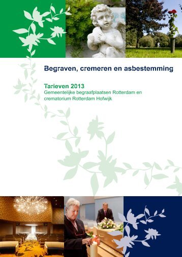 Begraven, cremeren en asbestemming in Rotterdam; tarieven 2013