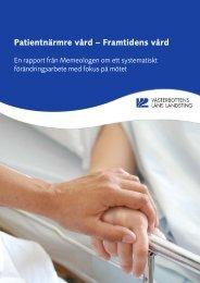 Patientnärmre vård – Framtidens vård - Landstinget i Värmland