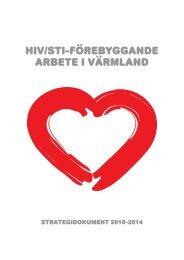 HIV/STI-FÖREBYGGANDE ARBETE I VÄRMLAND - Landstinget i ...
