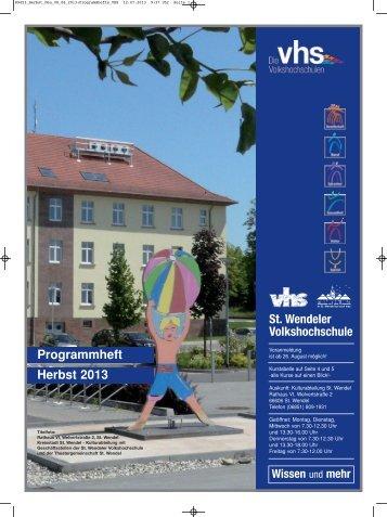 Programmheft Herbst 2013 St. Wendeler ... - Stadt St. Wendel