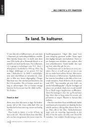 To land. To kulturer.