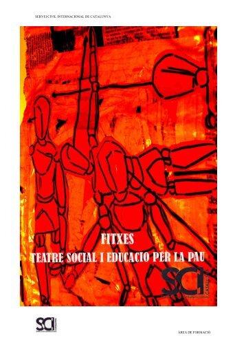Teatre social i Educació per la pau - Servei Civil Internacional de ...