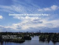 Development in Architectural Policy in The Netherlands