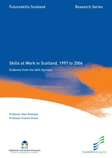 Skills at Work in Scotland 1997 to 2006 - Scottish Government