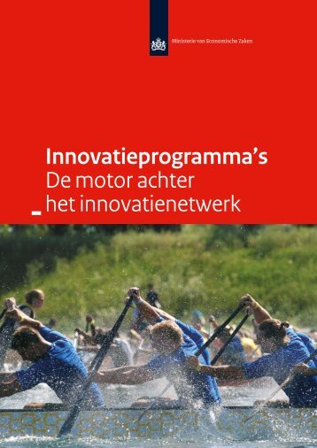Innovatieprogramma's De motor achter het innovatienetwerk
