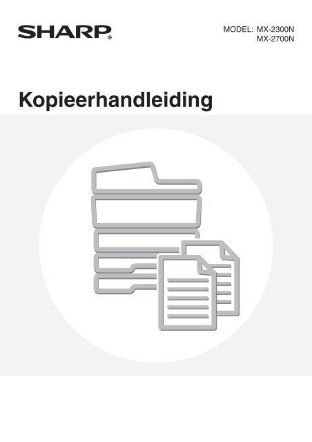 MX-2300N/2700N Operation-Manual NL - Sharp