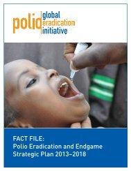Fact File: Polio Eradication and Endgame Strategic Plan
