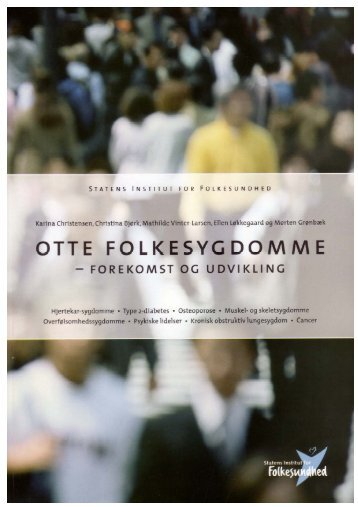 Otte Folkesygdomme - Statens Institut for Folkesundhed