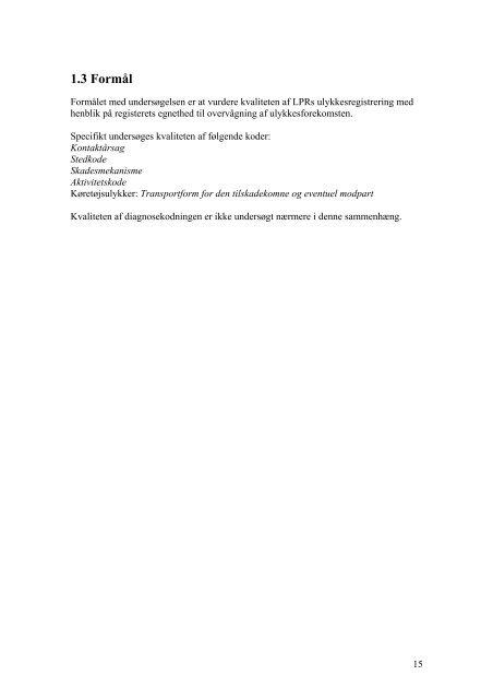 Kvalitet af kodningen i Landspatientregisteret vedrørende ulykker