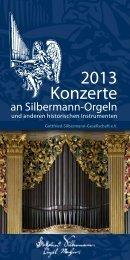 2013 Konzerte - Gottfried-Silbermann-Gesellschaft