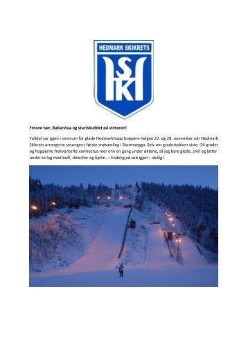 Frosne tær, Rallarstua og startskuddet på vinteren! Folldal var igjen i ...