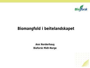 Biomangfold i beitelandskapet - Skog og landskap