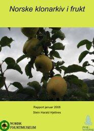 Norske klonarkiv i frukt - Skog og landskap