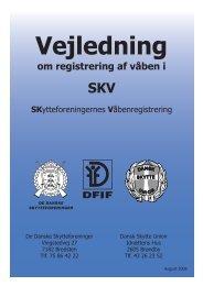 om registrering af våben i - De Danske Skytteforeninger