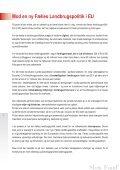 MOD EN NY FÆLLES LANDBRUGSPOLITIK I EU - Slow Food - Page 2
