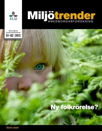 Miljötrender från SLU, tema medborgarforskning (Nr 1-2, 2013)