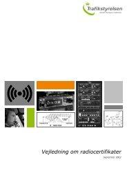 Vejledning om radiocertifikater - Trafikstyrelsen