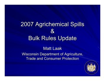 2007 Agrichemical Spills & Bulk Rules Update - Department of Soil ...