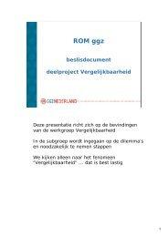 20091008 Presentatie Vergelijkbaarheid ... - GGZ Nederland