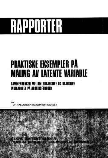 Praktiske eksempler på måling av latente variable ... - SSB