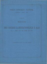 Beretning om Den Høiere Landbrugsskole i Aas fra 1 April 1867 til ...