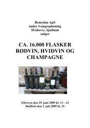 ca. 16.000 flasker rødvin, hvidvin og champagne - konkurser.dk