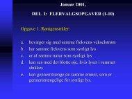 Januar 2001, DEL I: FLERVALGSOPGAVER (1-10) Opgave 1 ...