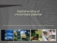 Nødbehandling af ortodontiske patienter