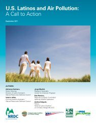 US Latinos and Air Pollution - Natural Resources Defense Council