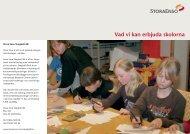 Vad vi kan erbjuda skolorna - Stora Enso