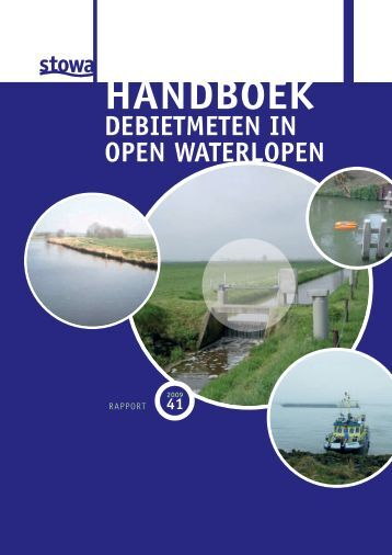 Handboek debietmeten in open waterlopen - Wageningen UR E-depot