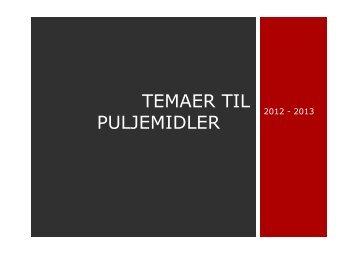 TEMAER TIL PULJEMIDLER - Sundhed.dk