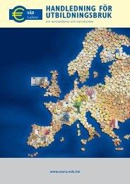 Handledning för utbildningsbruk om eurosedlarna ... - Suomen Pankki