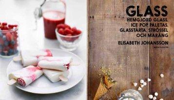 hemgjord glass, ice pop, paletas, glasstårta, strössel och maräng ...