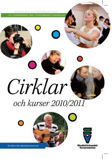 Cirklar och kurser 2010/2011 - Studieförbundet vuxenskolan