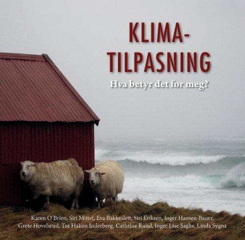 Klimatilpasning: Hva betyr det for meg? - Universitetet i Oslo