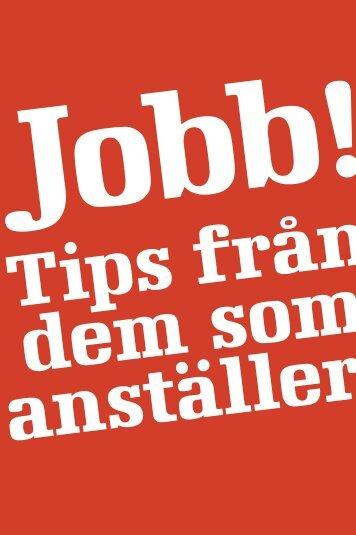 Jobb! Tips från dem som anställer - Svenskt Näringsliv