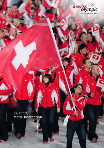 Le sport, notre fascination. - Swiss Olympic