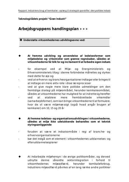 Se arbejdsgruppens handlingsplan fra rapporten her - Teknologirådet