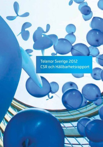 Telenor Sverige 2012 CSR och Hållbarhetsrapport