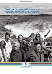 Skärgårdsdelegationens och skärgårdspolitikens historik 1949–2009