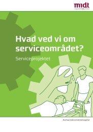 Hvad ved vi om serviceområdet? - Aarhus Universitetshospital