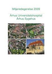 Miljøredegørelse 2009 - Aarhus Universitetshospital