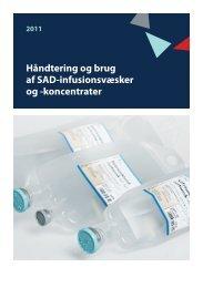 Håndtering og brug af SAD infusionsvæsker og koncentrater - jan ...